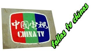 reparando tv chinos y sus fallas