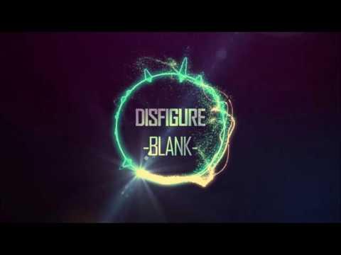 Disfigure - Blank [HD]