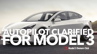 Autopilot Clarified for Model 3 reservation holders | Model 3 Owners Club
