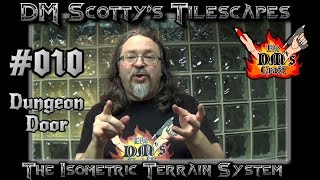 DUNGEON DOORS Game Terrain for D&D and Pathfinder (DM Scotty's TILESCAPES #010)(DM Scotty shows you a variation on the Tilescapes basic door to create doors suitable for a dungeon environment. Join DM Scotty's Facebook group for DM's ..., 2016-03-03T20:45:59.000Z)