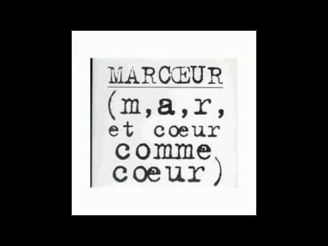 ALBERT MARCOEUR - ( m, a, r, et coeur comme coeur )