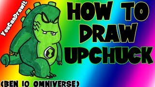 How To Draw Upchuck from Ben 10 Omniverse ✎ YouCanDrawIt ツ 1080p HD