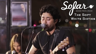 The Soft White Sixties - Tell Me It's Over | Sofar Los Angeles