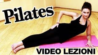 Pilates: esercizi per allenamento completo per dimagrire, lezioni in italiano da fare a casa gratis