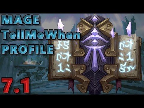 Mage TellMeWhen Profile - Patch 7.1 w/Download