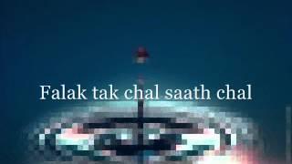 Falak tak chal saath mere karaoke song by NixonGauchan