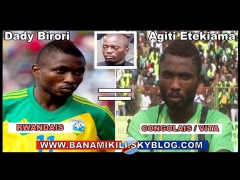 Daddy Birori cousin de Kabila qui a usurpé la nationalité Congolaise fait disqualifié le Rwanda