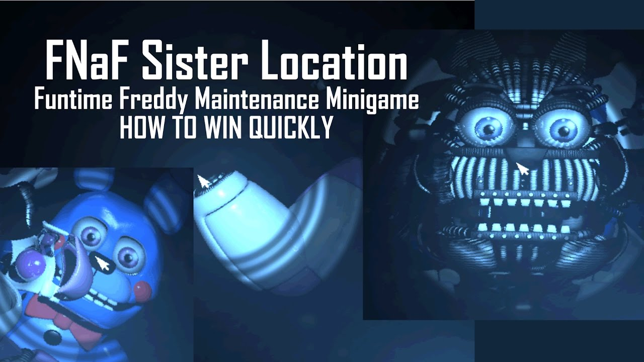 Download [SPOILERS] How to Beat the Funtime Freddy and BonBon Maintenance Minigame | FNaF Sister Location