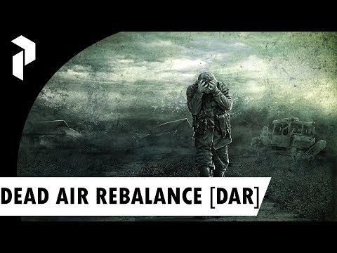 S.T.A.L.K.E.R.: DEAD AIR REBALANCE [DAR] {4}