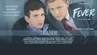 FEVER teaser / SORTIE 7 OCTOBRE 2015