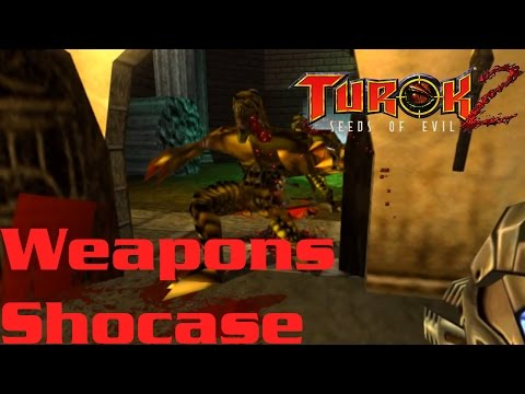 Turok 2: Seeds of Evil HD - All Weapons (Showcase)