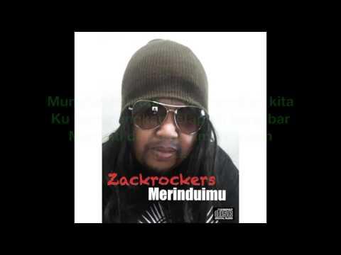 Zackrockers - Merinduimu (Official Lyric Video)