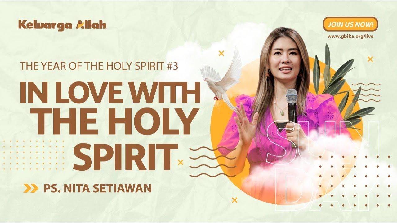 Jatuh Cinta Dengan Roh Kudus-Ps Nita Setiawan