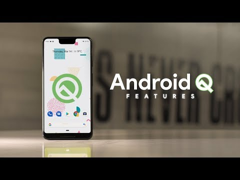 Android Q: 7 Most Exciting Features!