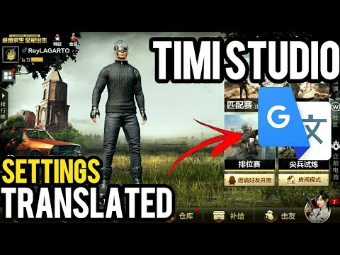 Pubg Mobile Timi Studio Translated Chinese To English