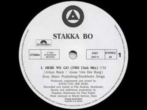 Stakka Bo – Here We Go (Again) FBH Club Mix