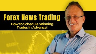 Forex Trading Hours: How to Use the Forex News Calendar to Schedule Winning Trades in Advance