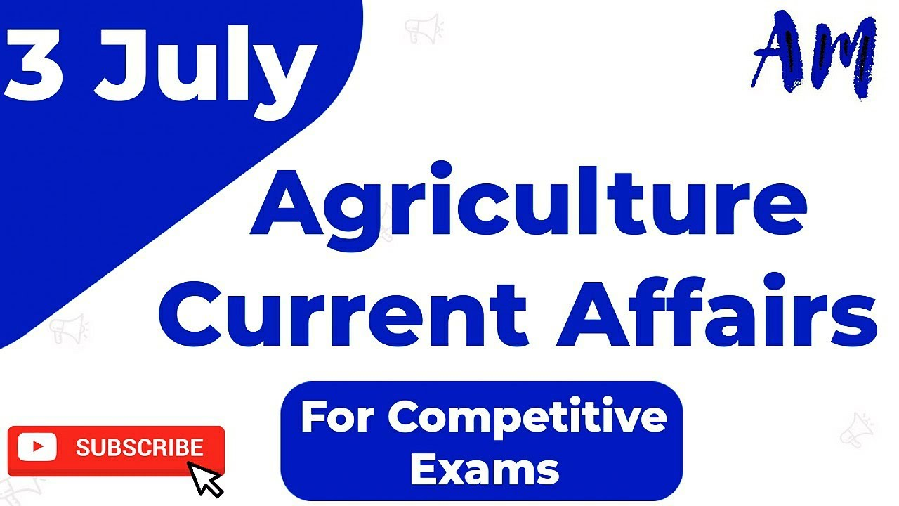 💥IBPS AFO-2020-21| NABARD | Agriculture Field Officer | IBPS RRB | Agriculture Current Affairs-July