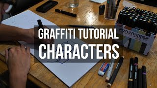 Graffiti Tutorial: How to draw characters