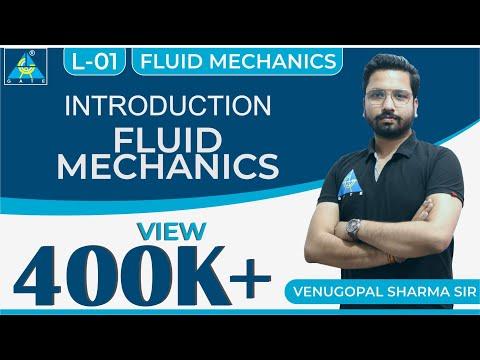 Fluid Mechanics   Module 1   Introduction To Fluid & Fluid Mechanics (Lecture 1)