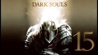Dark Souls | En Español | Capítulo 15
