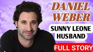 Sunny Leone Husband Biography || Daniel Weber