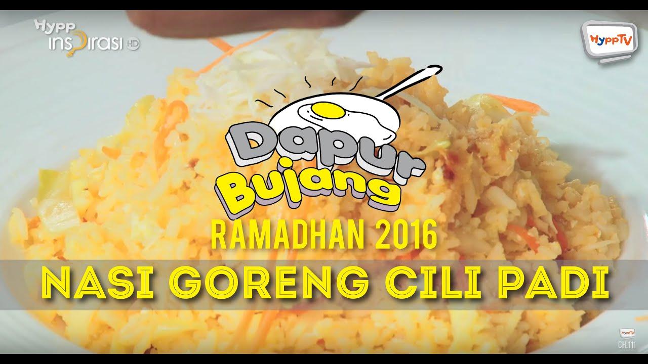 Dapurbujang Ramadan 2016 Nasi Goreng Cili Padi