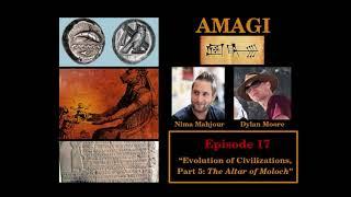 The Evolution of Civilizations, Part 5: The Altar of Moloch   Amagi Episode 17