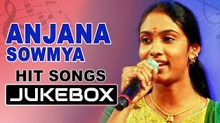Super Singer Winner Anjana Sowmya Hits || Jukebox || Vol 02