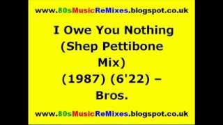 I Owe You Nothing (Shep Pettibone Mix) - Bros. | 80s Dance Music | 80s Club Music | 80s Club Mixes