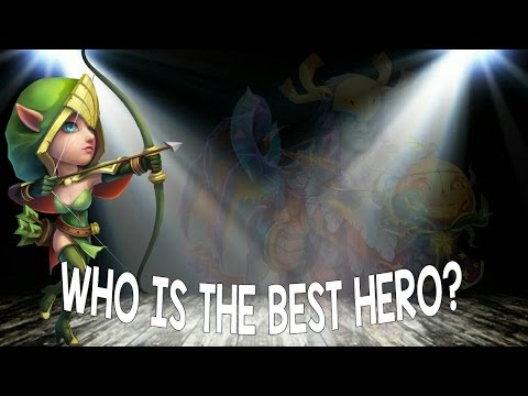 Who Is The Best Hero In Castle Clash?