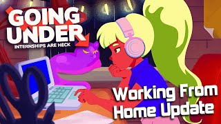 Going Under Working From Home Update - Available Now on Steam and Epic!