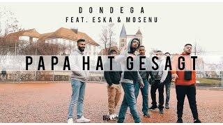 DonDega feat. ESKA & Mosenu - Papa hat gesagt