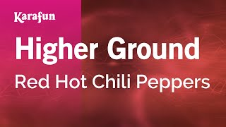 Karaoke Higher Ground - Red Hot Chili Peppers *
