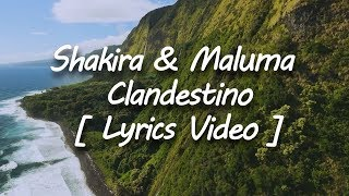 shakira ft maluma clandestino letra lyrics video