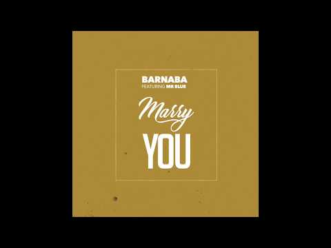 Barnaba Ft Mr Blue - Mary You (Official Audio)