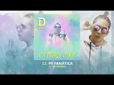 Derian - Mi Fanática Ft. Jay Romero (Audio)