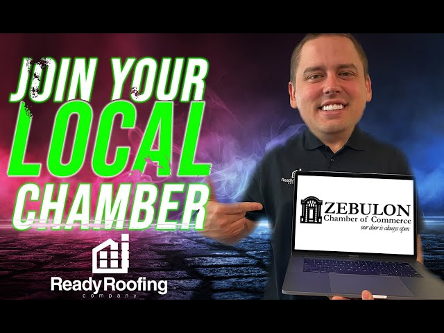 Ready Roofing Joins Zebulon Chamber of Commerce