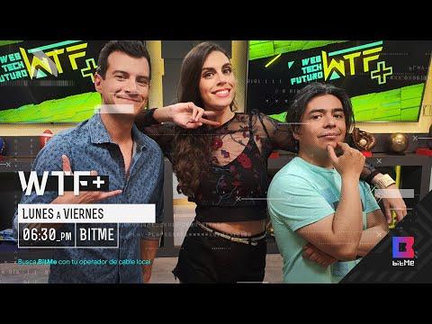 WTF+ en BitMe - Lunes a Viernes - 6:30 pm