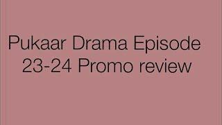 Pukaar Drama Episode 23-24 Promo Only On Ary Digital