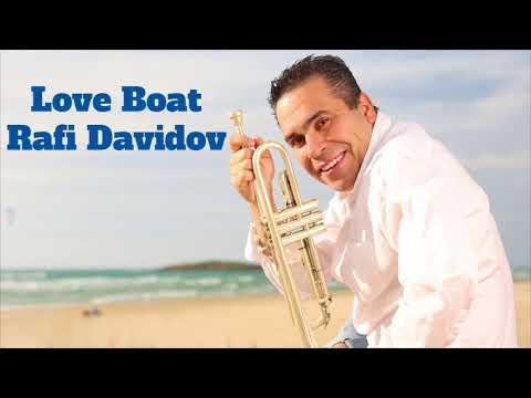 Rafi Davidov- Love Boat, Trumpet solo.