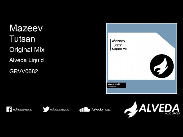 Mazeev - Tutsan (Original Mix)