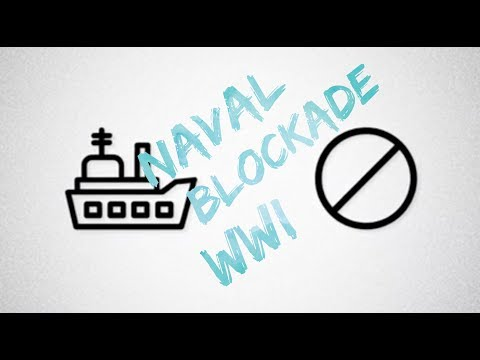 Naval Blockade - WWI Terms