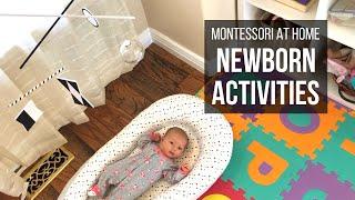 MONTESSORI AT HOME: Newborn Activities
