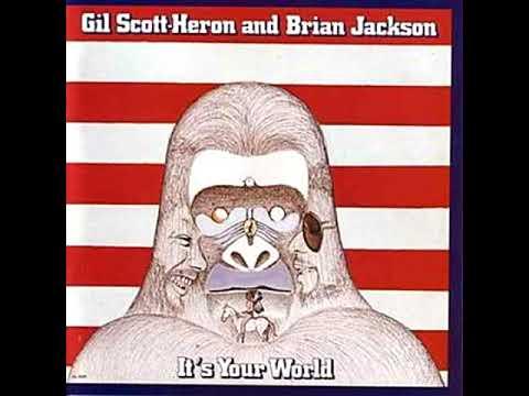 Gil Scott-Heron And Brian Jackson – It's Your World (1976 - Live Album) Mp3