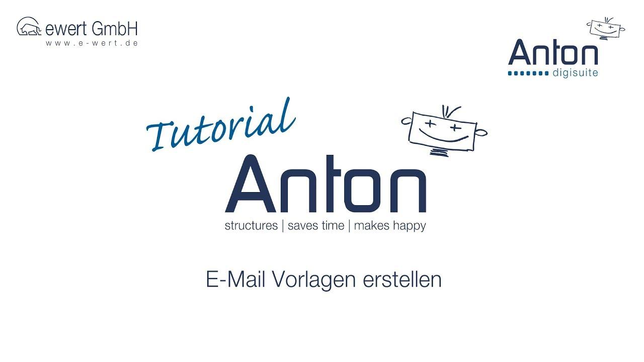 ANTON Tutorial: E-Mail Vorlagen erstellen - YouTube
