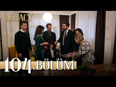 Emanet 104. Bölüm   Legacy Episode 104