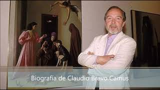 Biografía De Claudio Bravo Camus