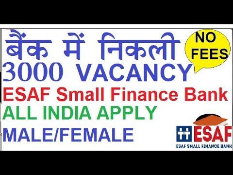 3000 VACANCIES IN BANK    ESAF SMALL FINANCE BANK RECRUITMENT    BANKING JOBS   