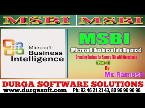 MSBI  || online training || Creating Backup for Source File with timestamp Part - 1 by Ramesh